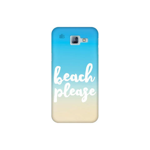 Beach Please Samsung A8 2016 Phone Cover