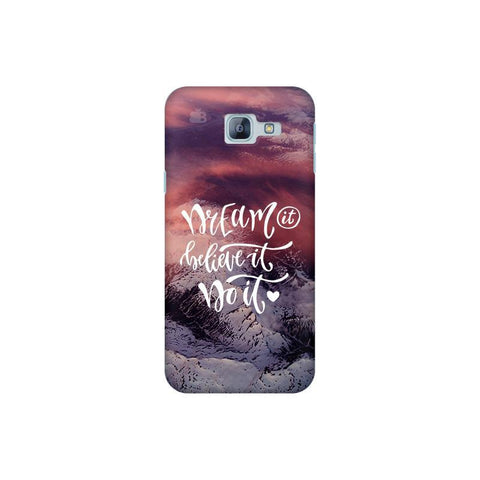 Dream It Do It Samsung A8 2016 Phone Cover