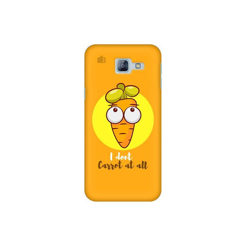 I Dont Carrot Samsung A8 2016 Phone Cover
