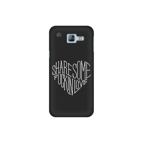Share Some F'ing Love Samsung A8 2016 Phone Cover