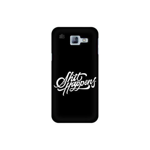 Shit Happens Samsung A8 2016 Phone Cover