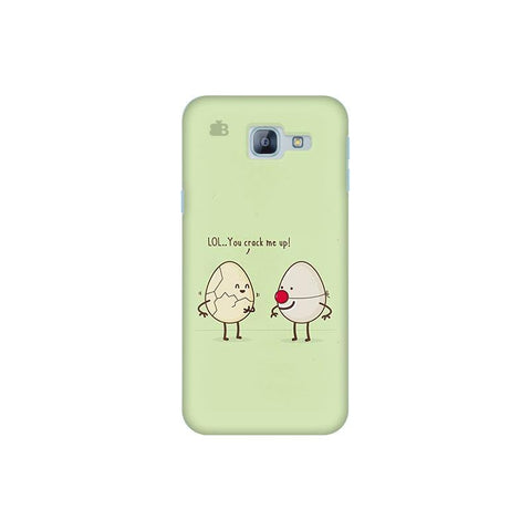 You Crack me up Samsung A8 2016 Phone Cover