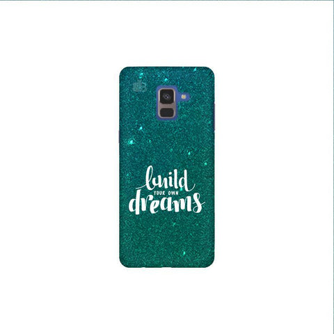 Build your own Dreams Samsung A8 Plus Phone Cover
