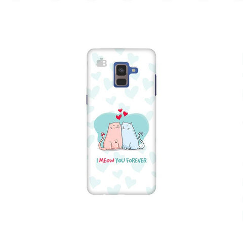 Meow You Forever Samsung A8 Plus Phone Cover