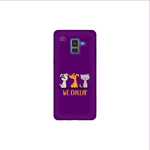 We Chillin Samsung A8 Plus Phone Cover