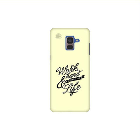 Work Hard Samsung A8 Plus Phone Cover
