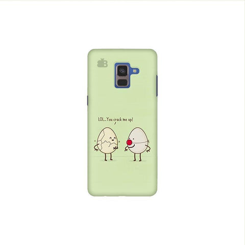 You Crack me up Samsung A8 Plus Phone Cover