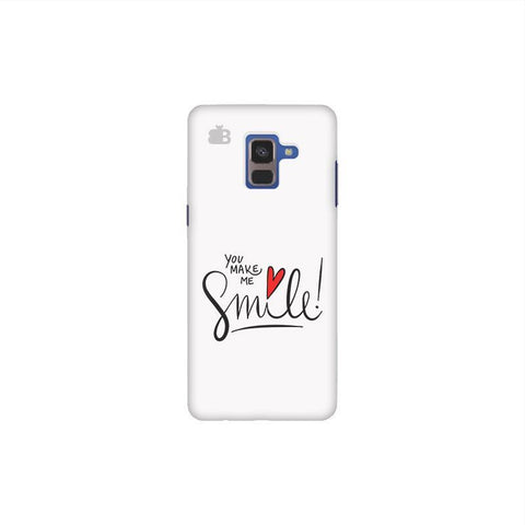 You make me Smile Samsung A8 Plus Phone Cover
