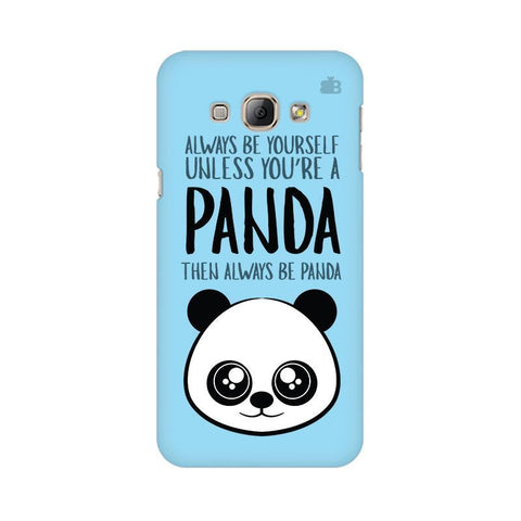 Always be panda Samsung A8 Phone Cover