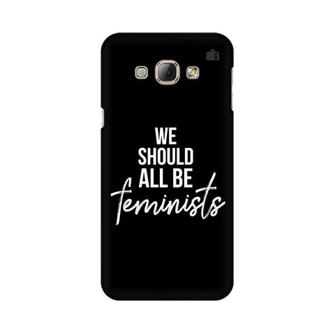 Be Feminists Samsung A8 Phone Cover