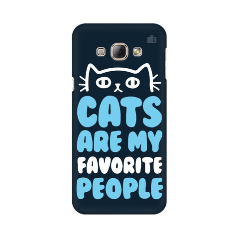 Cats favorite People Samsung A8 Phone Cover