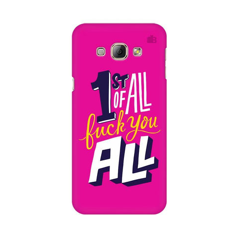 F You All Samsung A8 Phone Cover