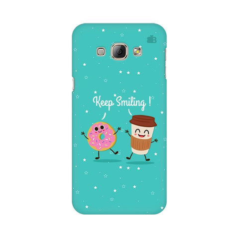 Keep Smiling Samsung A8 Phone Cover