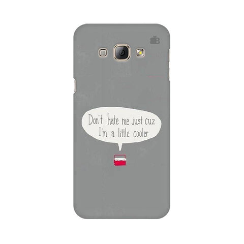 Little Cooler Samsung A8 Phone Cover