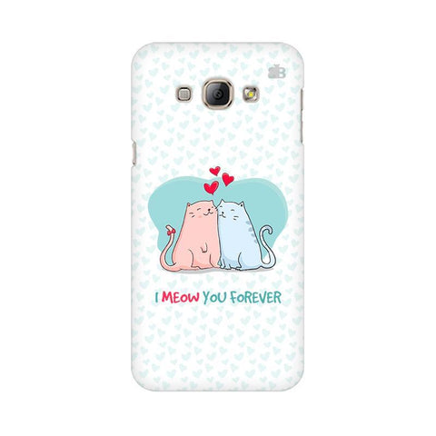 Meow You Forever Samsung A8 Phone Cover