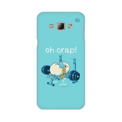 Oh Crap Samsung A8 Phone Cover