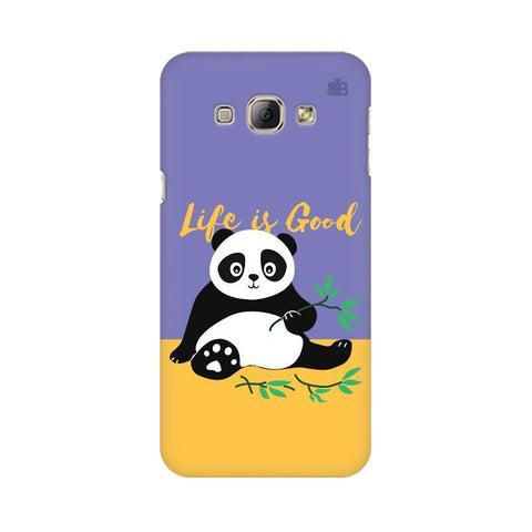 Panda Life is Good Samsung A8 Phone Cover