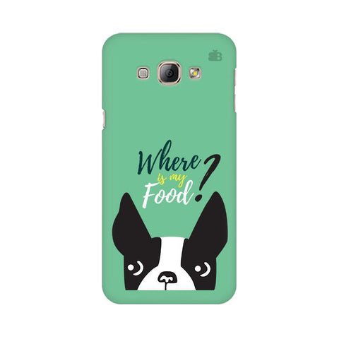 Where is my Food Samsung A8 Phone Cover