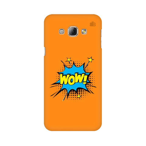 Wow! Samsung A8 Phone Cover