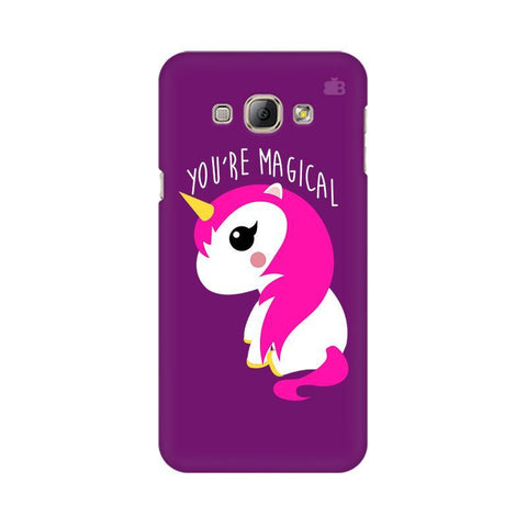 You're Magical Samsung A8 Phone Cover