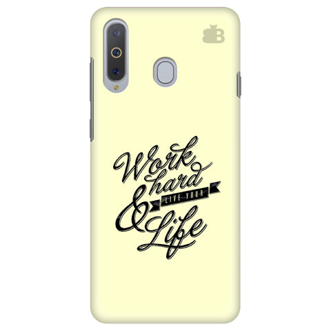 Work Hard Samsung A8s Cover