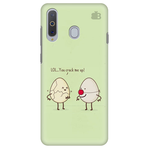 You Crack me up Samsung A8s Cover