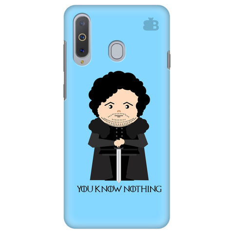 You Know Nothing Samsung A8s Cover