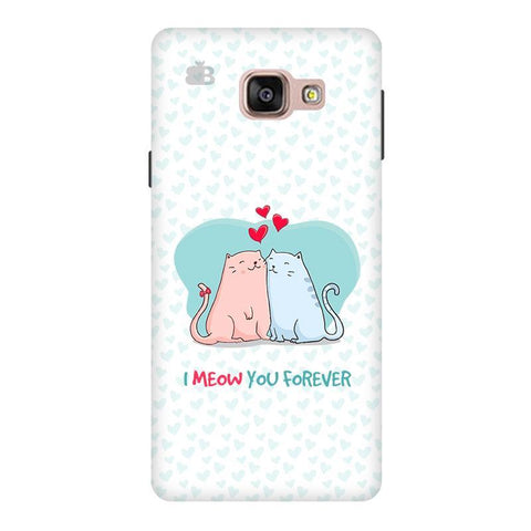 Meow You Forever Samsung A9  Pro Phone Cover