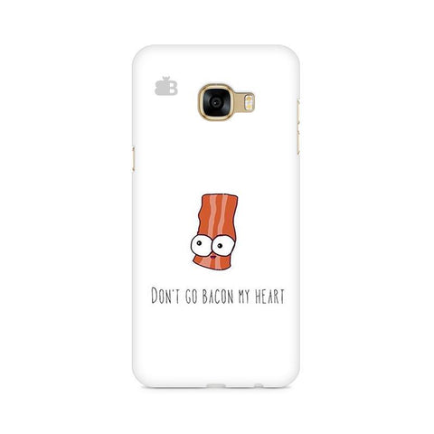 Bacon My Heart Samsung C7 Pro Cover