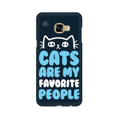 Cats favorite People Samsung C7 Pro Cover
