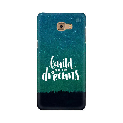Build your own Dreams Samsung C9 Pro Cover