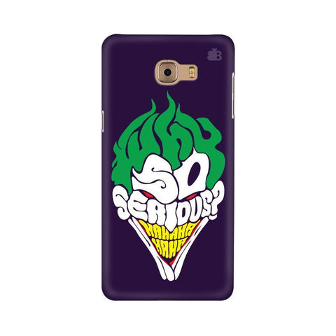 Why So Serious Samsung C9 Pro Cover