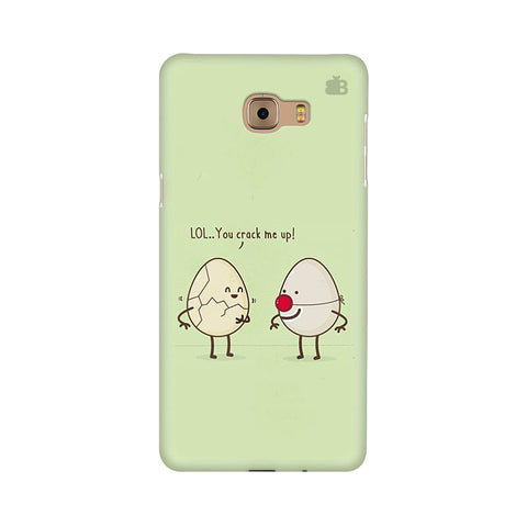 You Crack me up Samsung C9 Pro Cover