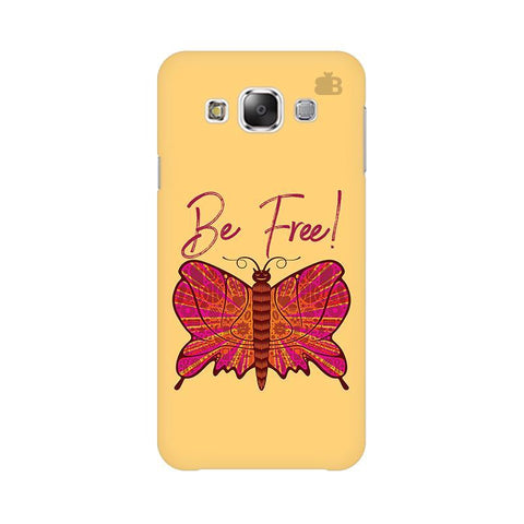 Be Free Samsung E7 Cover