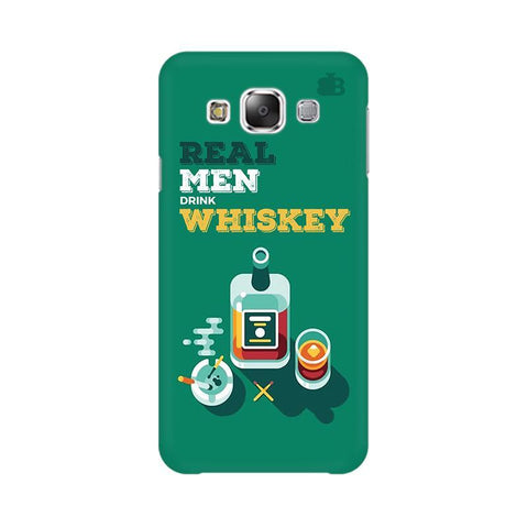 Men and Whiskey Samsung E7 Cover