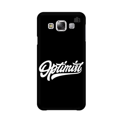 Optimist Samsung E7 Cover