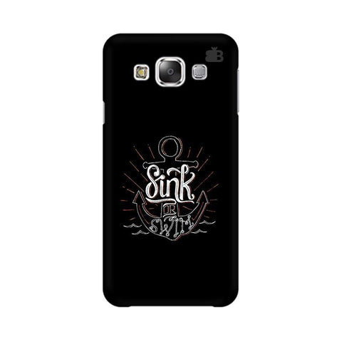 Sink or Swim Samsung E7 Cover