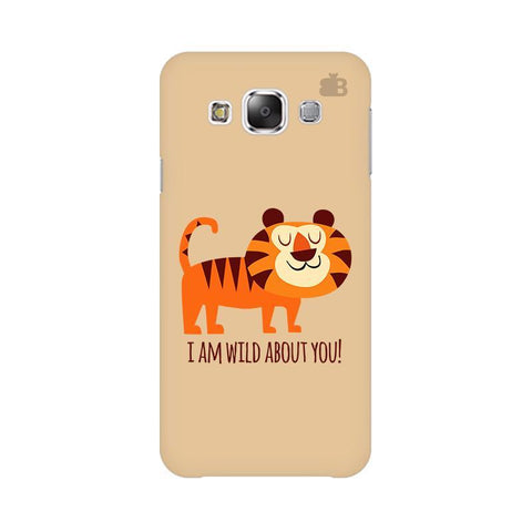 Wild About You Samsung E7 Cover