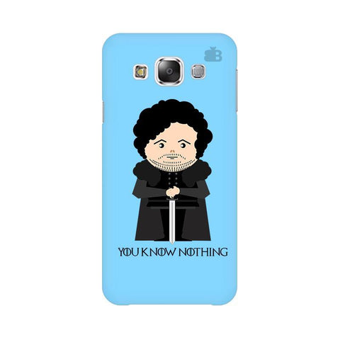 You Know Nothing Samsung E7 Cover