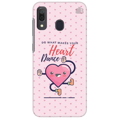Make Your Heart Dance Samsung Galaxy A30 Cover