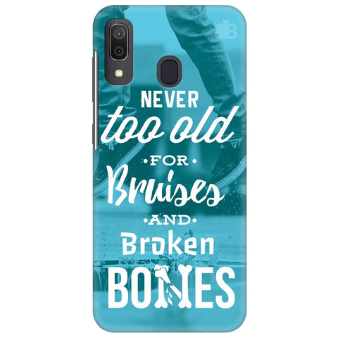 Never Too Old Samsung Galaxy A30 Cover