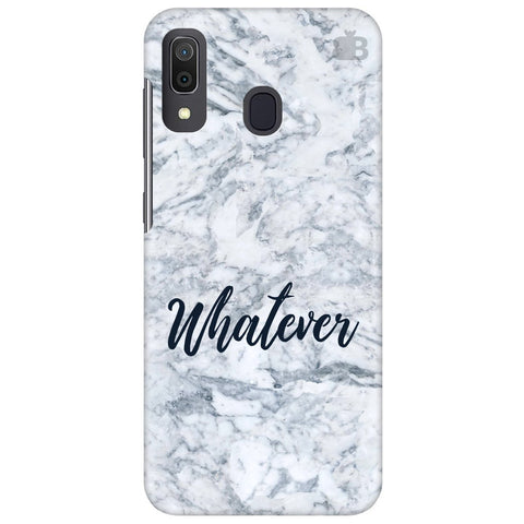 Whatever Samsung Galaxy A30 Cover