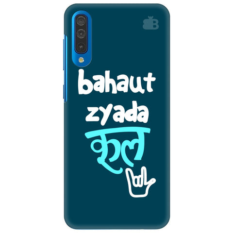 Bahaut Zyada Cool Samsung Galaxy A50 Cover