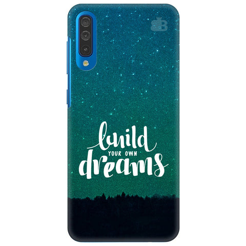 Build Your Own Dreams Samsung Galaxy A50 Cover