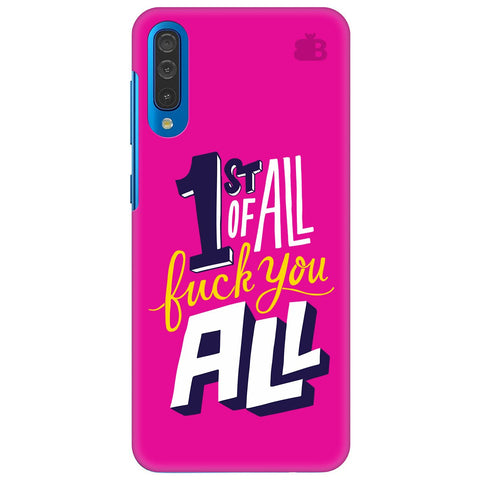 F You All Samsung Galaxy A50 Cover