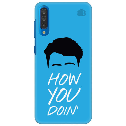 How You Doin Samsung Galaxy A50 Cover