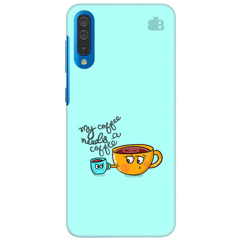 Coffee Needs Coffee Samsung Galaxy A70 Cover