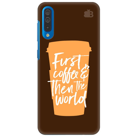 First Coffee Samsung Galaxy A70 Cover