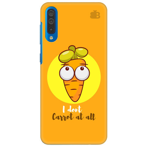 I Dont Carrot Samsung Galaxy A70 Cover
