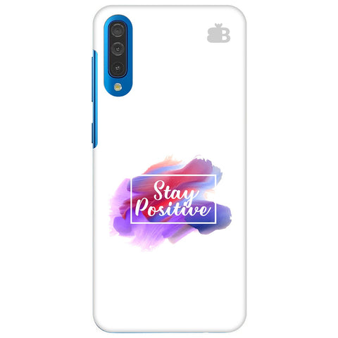 Stay Positive Samsung Galaxy A70 Cover